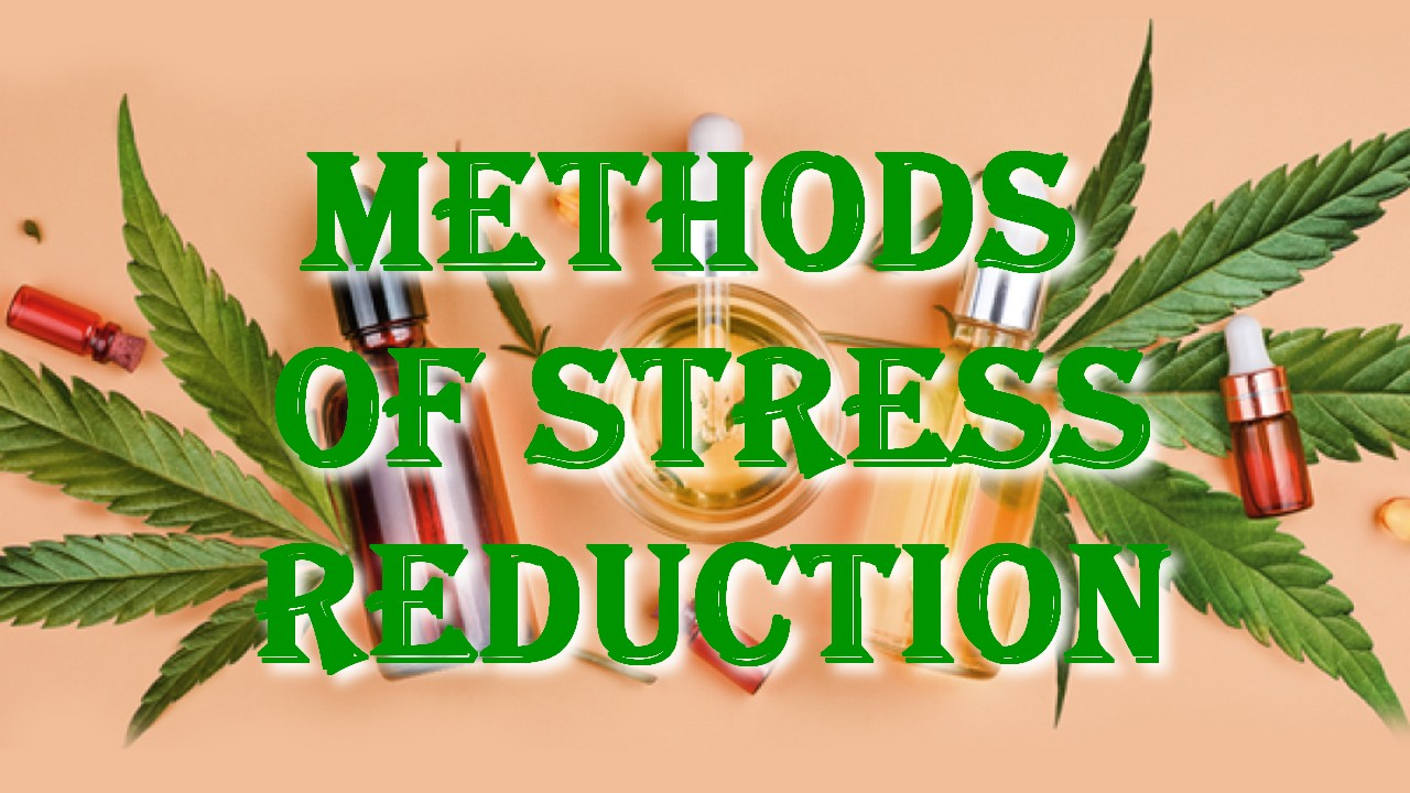 Methods of Stress Reduction