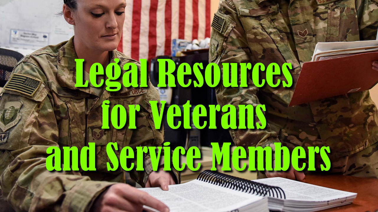 Legal Resources for Veterans and Service Members