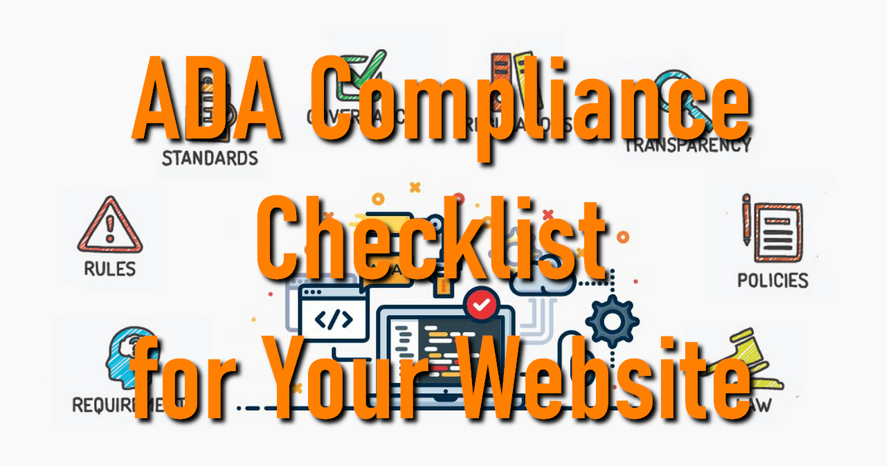 ADA Compliance Checklist for Your Website